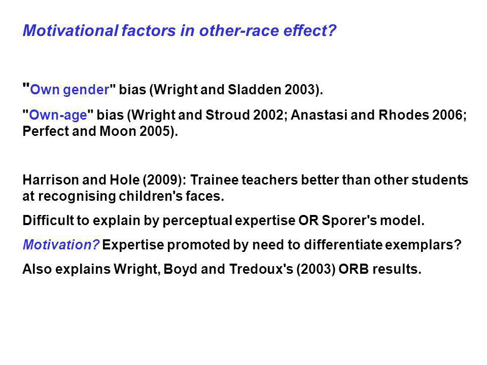 Motivational factors in other-race effect