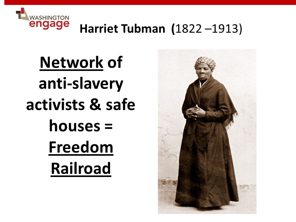 Network of anti-slavery activists & safe houses = Freedom Railroad