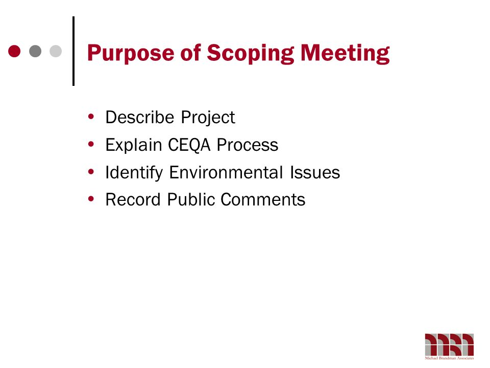 Purpose of Scoping Meeting