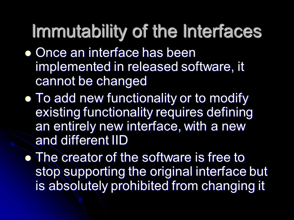 Immutability of the Interfaces