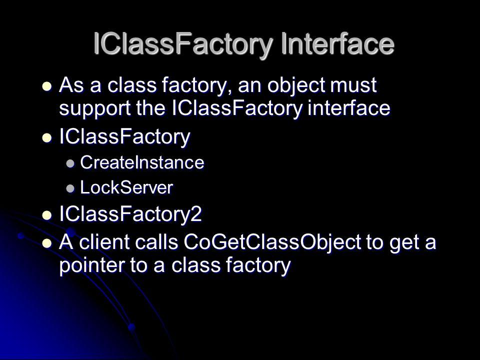 IClassFactory Interface