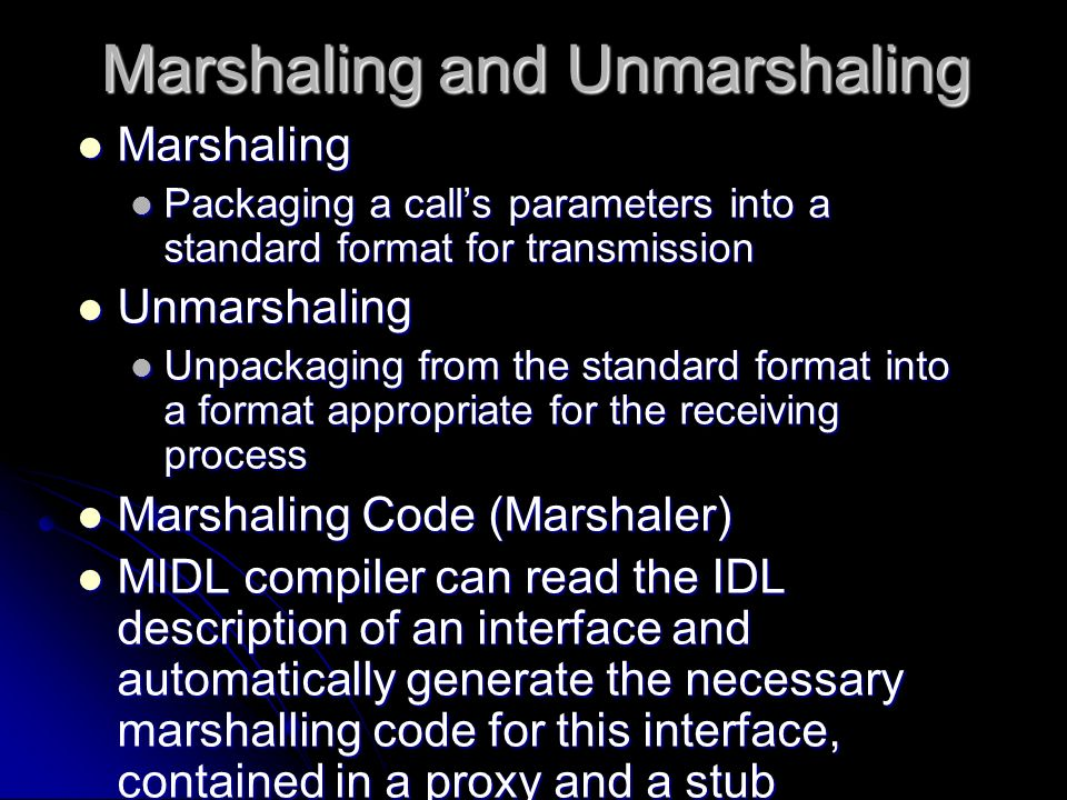 Marshaling and Unmarshaling