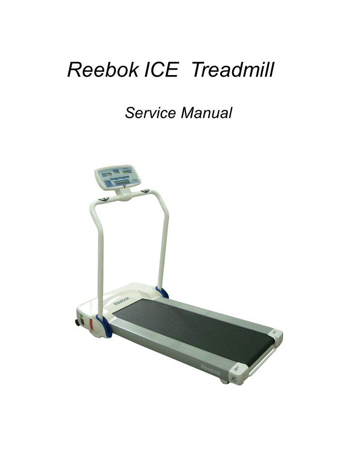 Reebok ICE Treadmill Service Manual