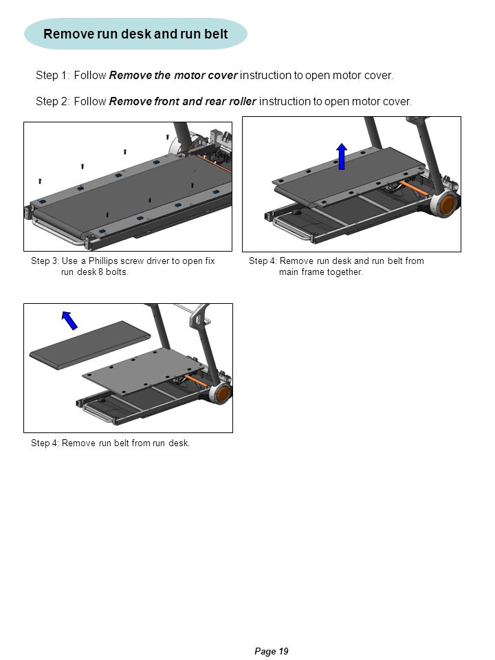 Remove run desk and run belt