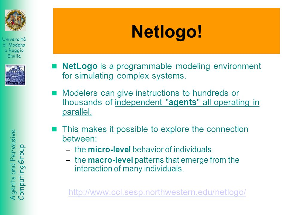 Netlogo! NetLogo is a programmable modeling environment for simulating complex systems.