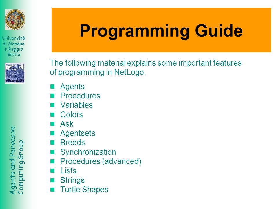 Programming Guide The following material explains some important features. of programming in NetLogo.