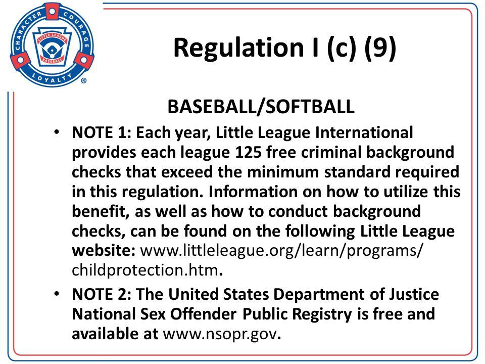 Regulation I (c) (9) BASEBALL/SOFTBALL