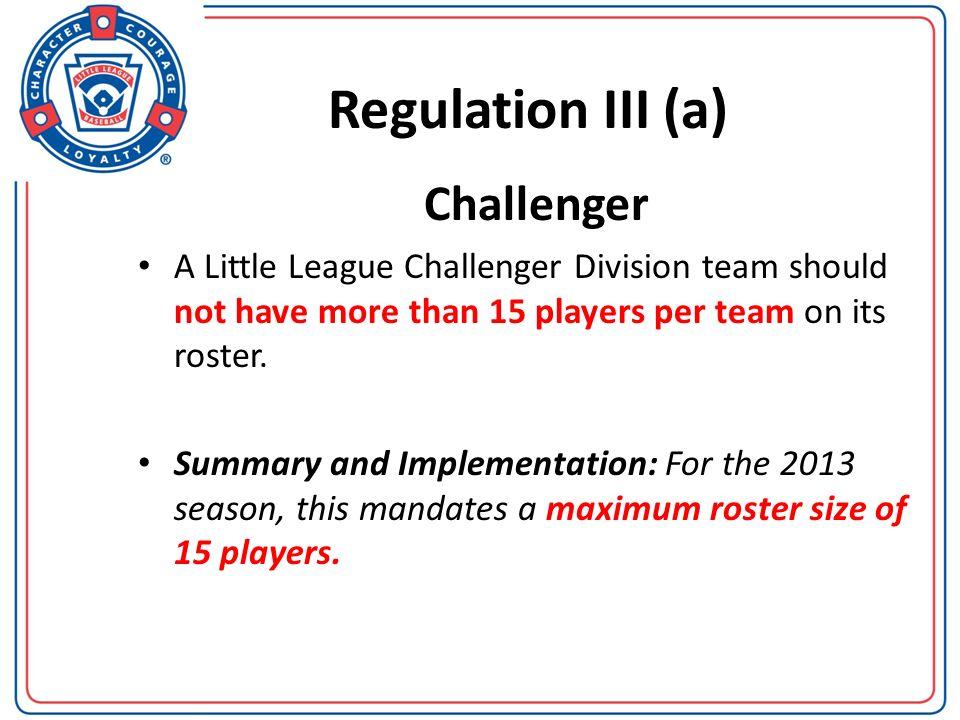 Regulation III (a) Challenger