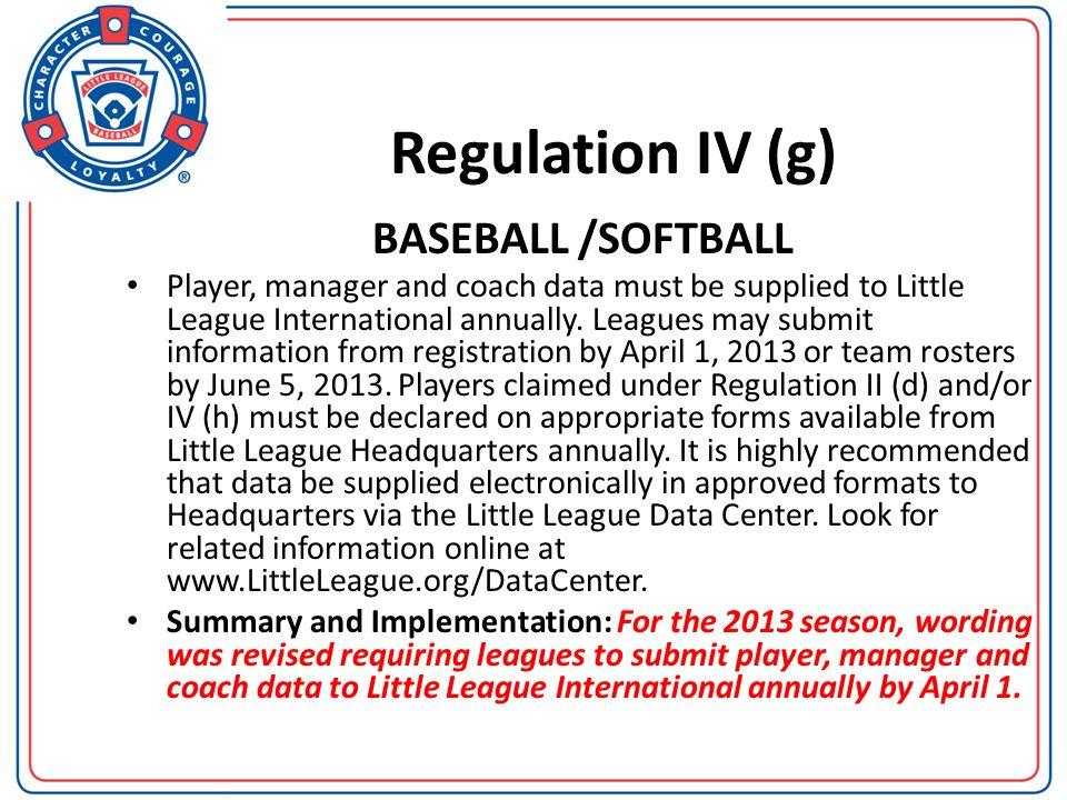 Regulation IV (g) BASEBALL /SOFTBALL