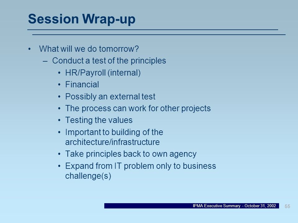 Session Wrap-up What will we do tomorrow