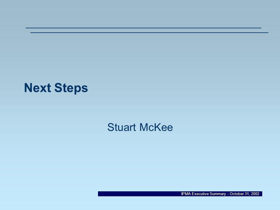 Next Steps Stuart McKee