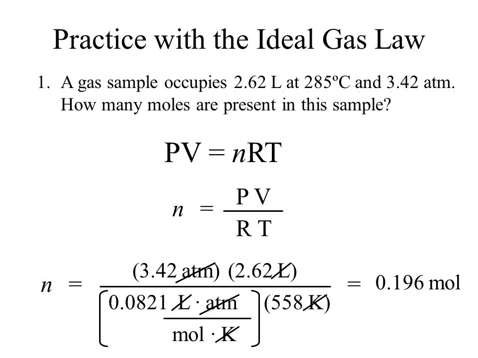Practice with the Ideal Gas Law