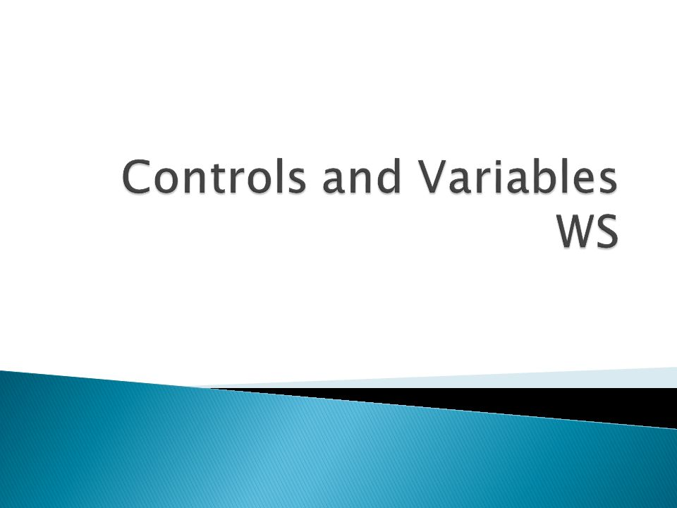 Controls and Variables WS