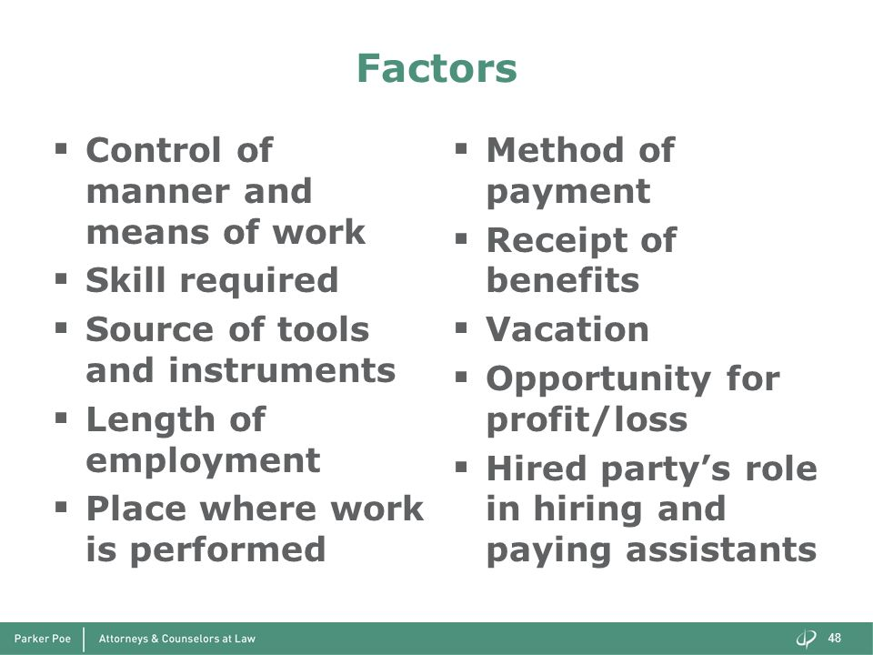 Factors Control of manner and means of work Skill required