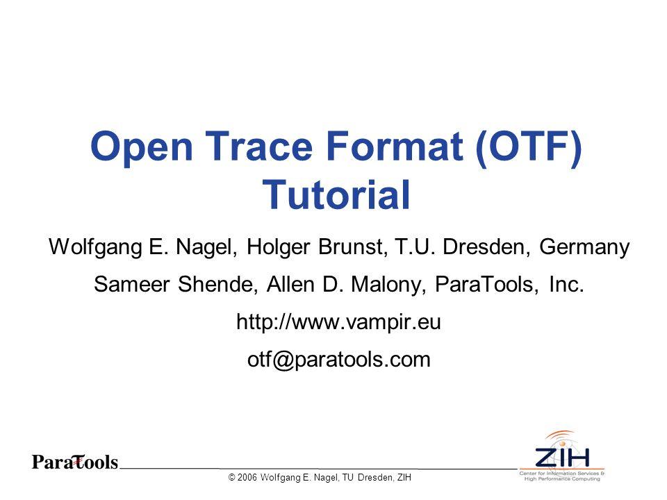 Open Trace Format (OTF) Tutorial