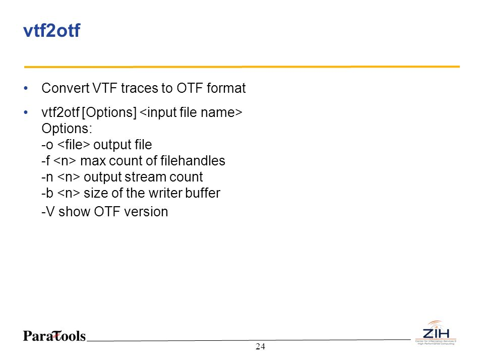 vtf2otf Convert VTF traces to OTF format