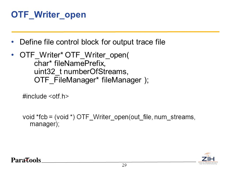 OTF_Writer_open Define file control block for output trace file