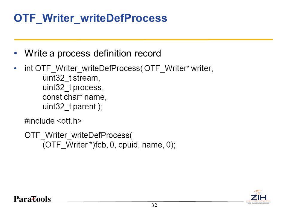 OTF_Writer_writeDefProcess