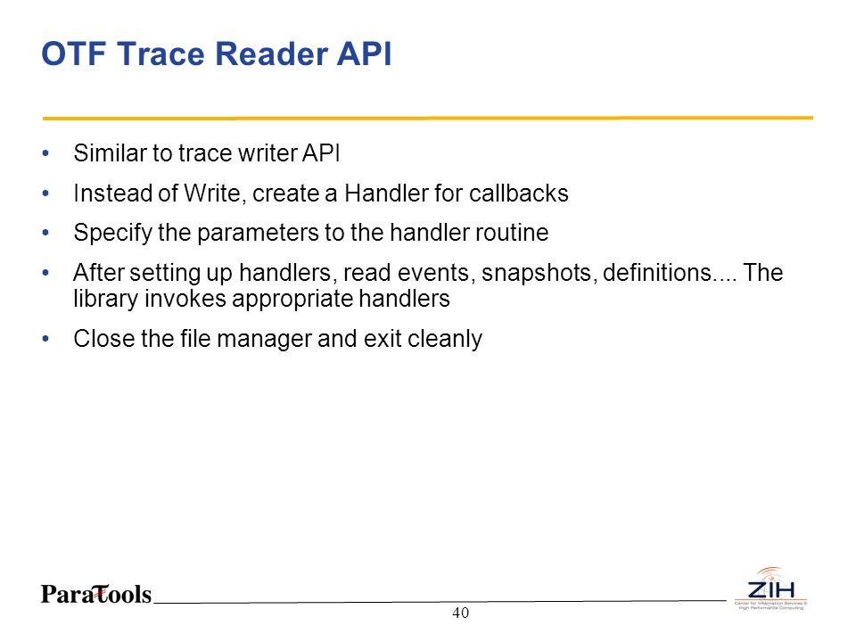 OTF Trace Reader API Similar to trace writer API