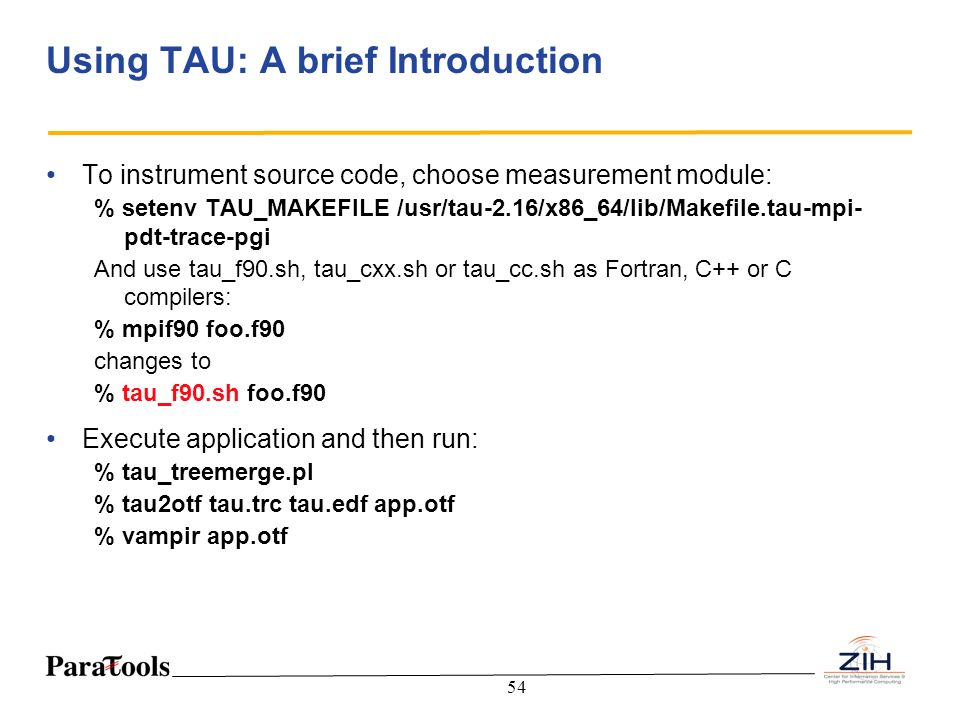 Using TAU: A brief Introduction