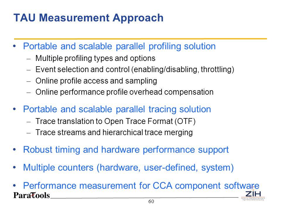 TAU Measurement Approach