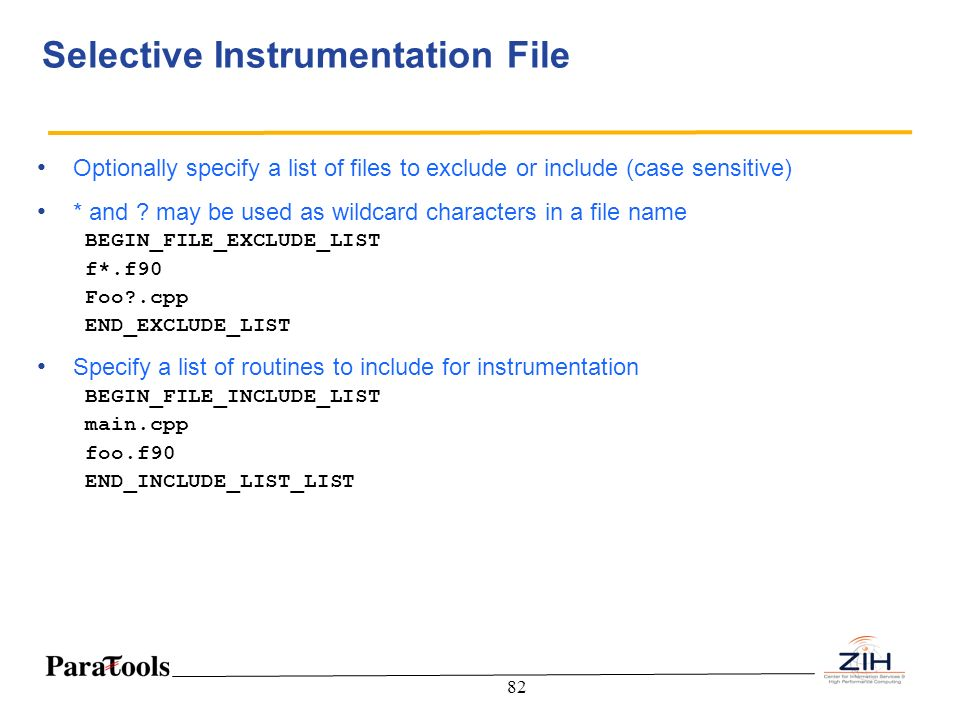Selective Instrumentation File