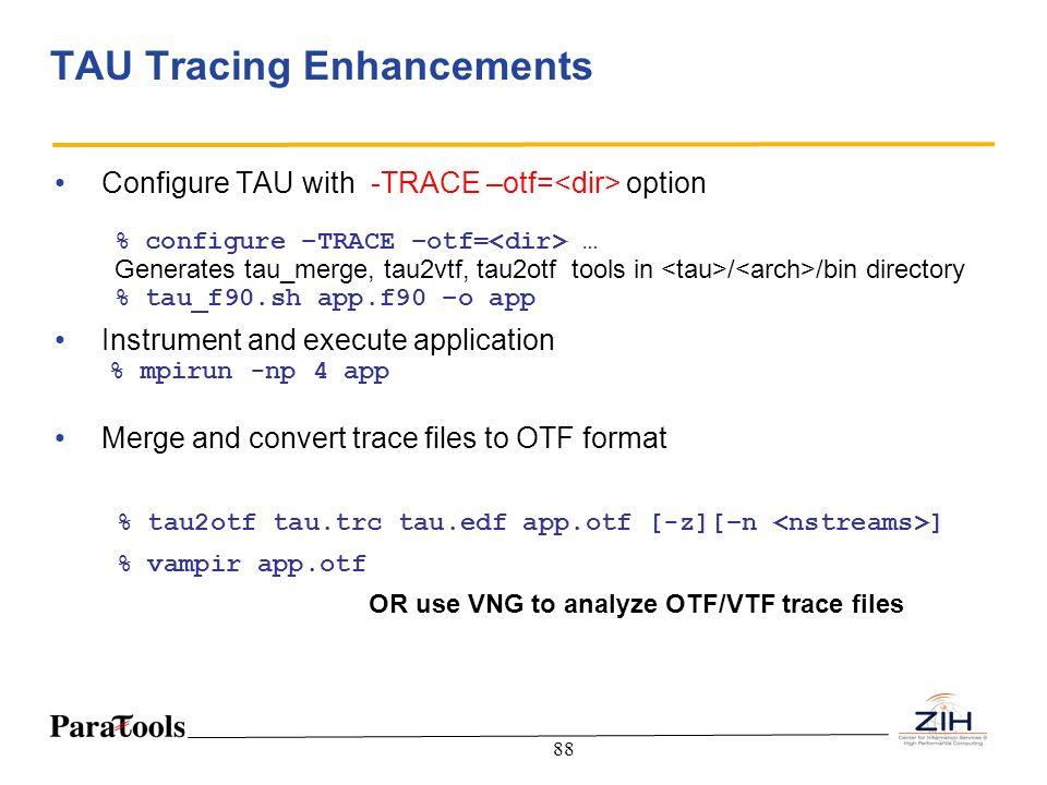 TAU Tracing Enhancements