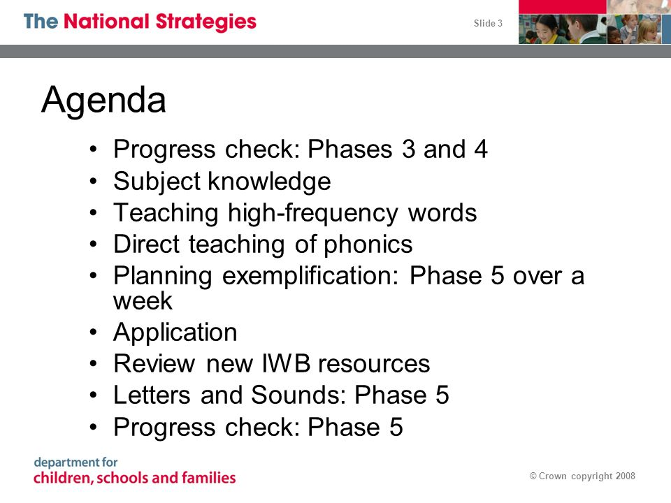 Agenda Progress check: Phases 3 and 4 Subject knowledge