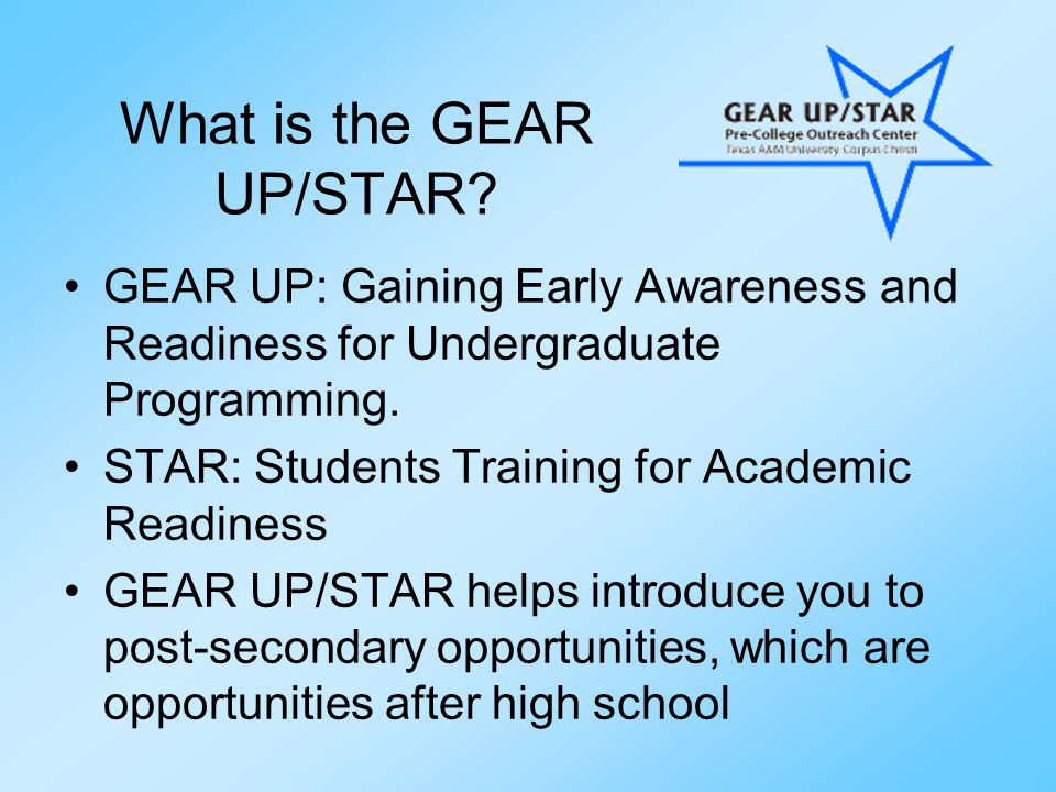 What is the GEAR UP/STAR