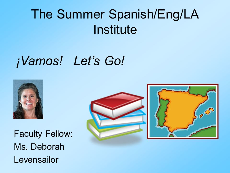 The Summer Spanish/Eng/LA Institute