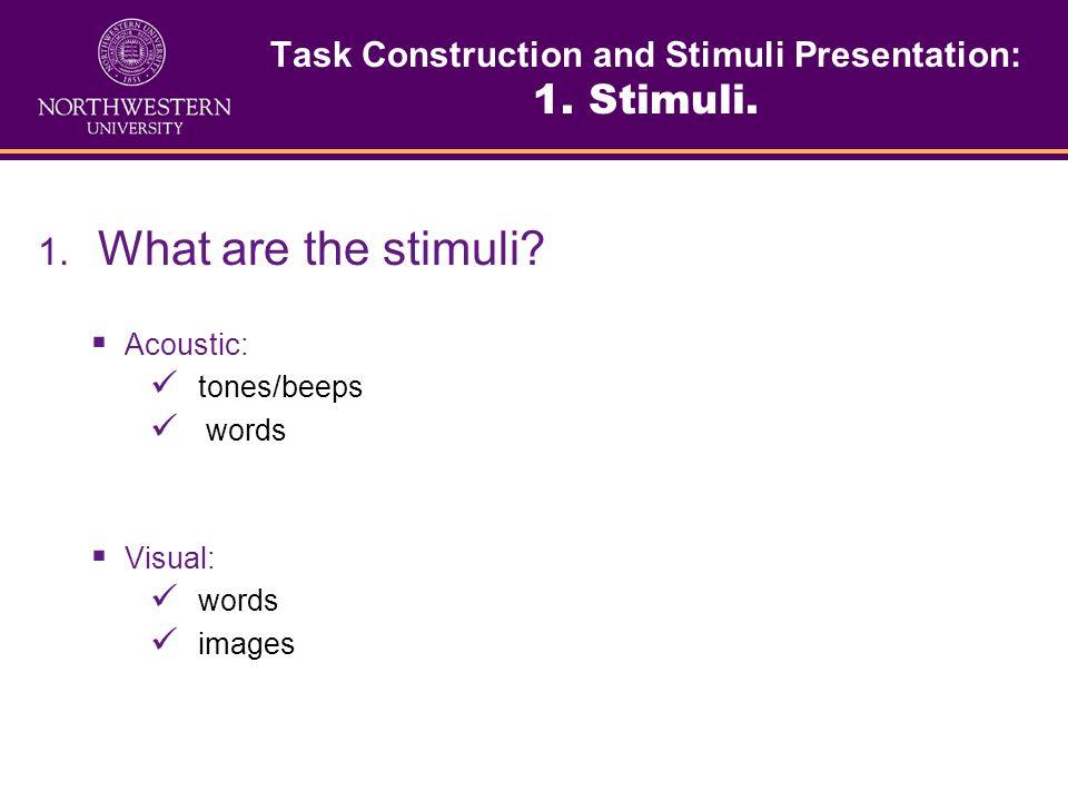 Task Construction and Stimuli Presentation: 1. Stimuli.