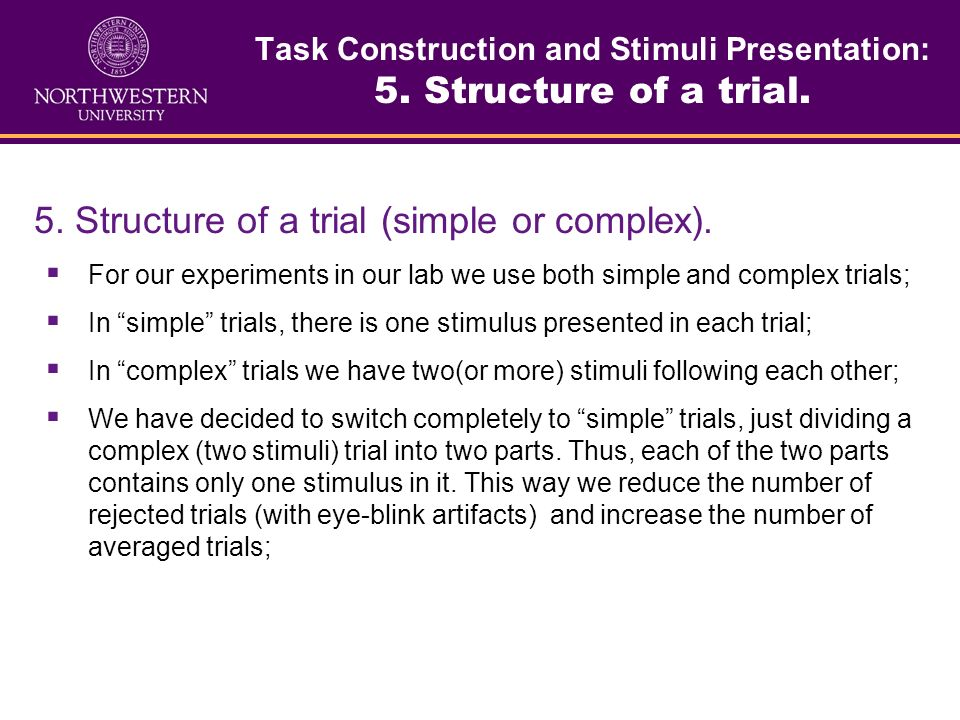 Task Construction and Stimuli Presentation: 5. Structure of a trial.
