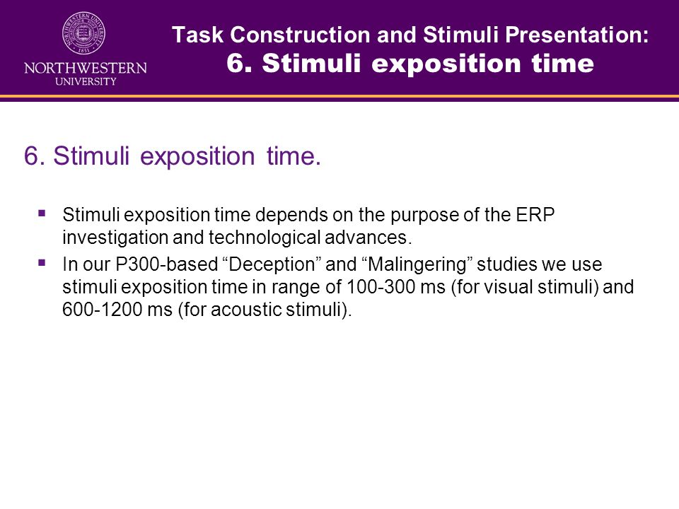 Task Construction and Stimuli Presentation: 6. Stimuli exposition time