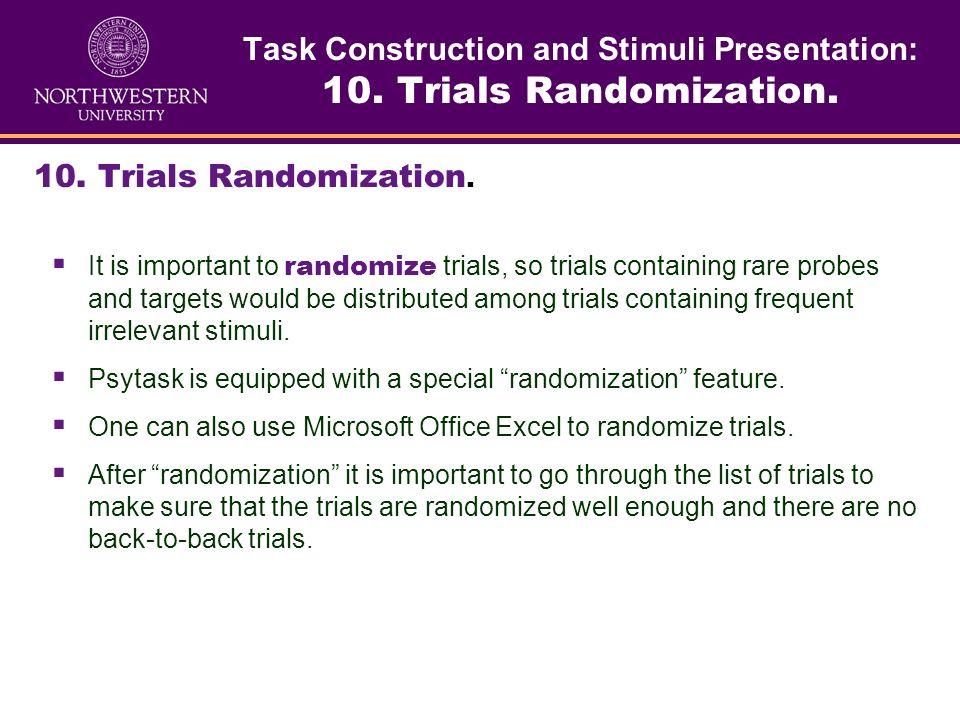 Task Construction and Stimuli Presentation: 10. Trials Randomization.