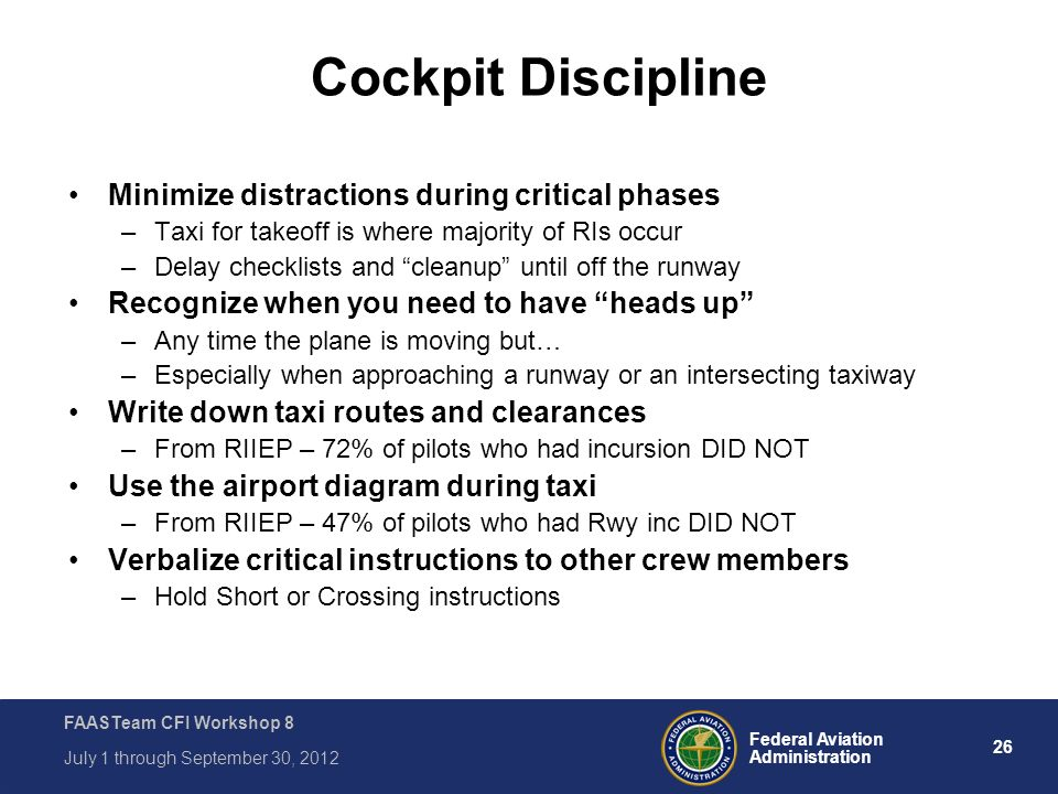 Cockpit Discipline Minimize distractions during critical phases