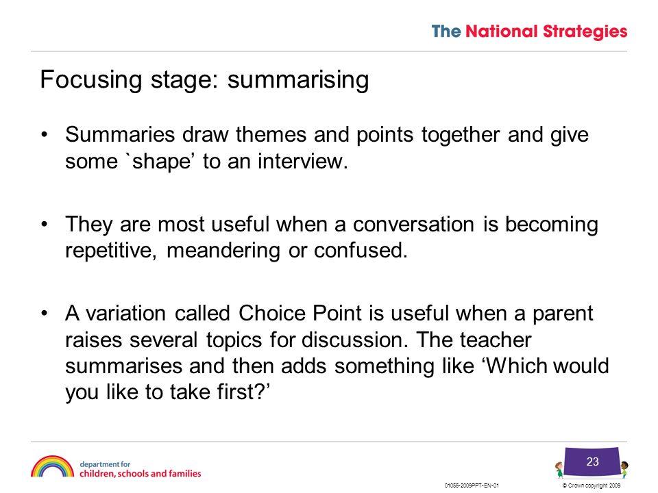Focusing stage: summarising