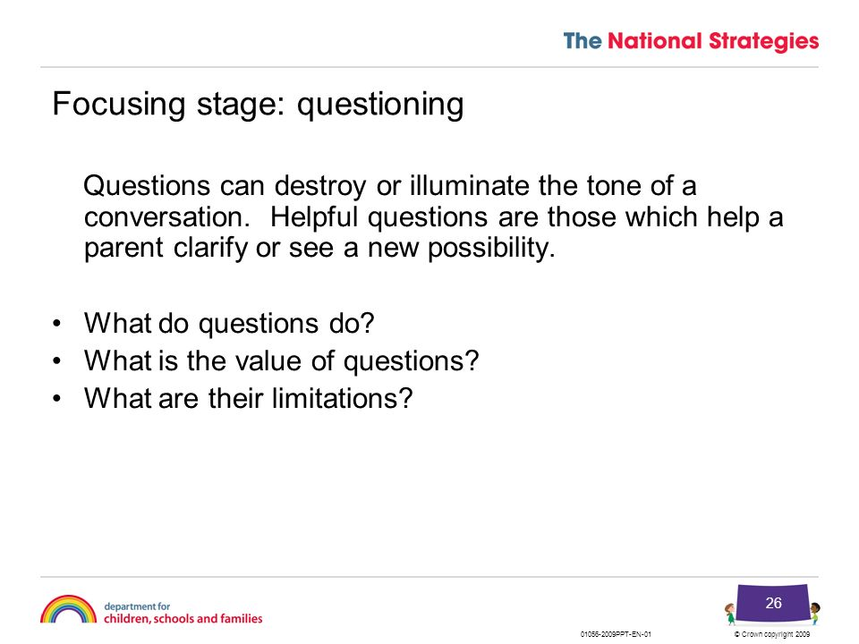 Focusing stage: questioning