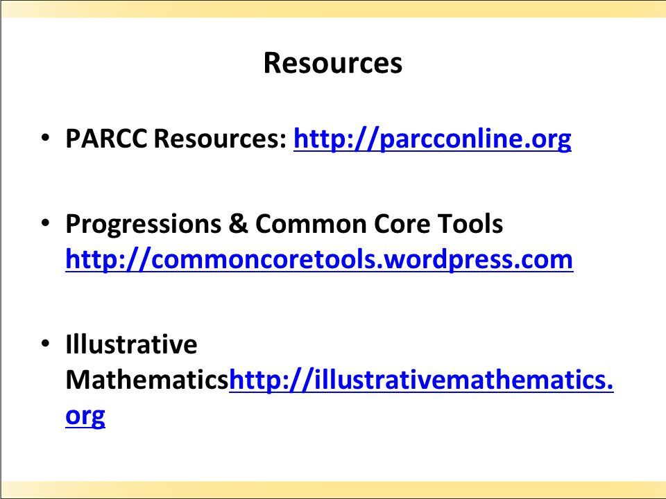 Resources PARCC Resources: