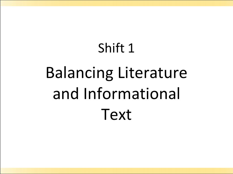 Balancing Literature and Informational Text
