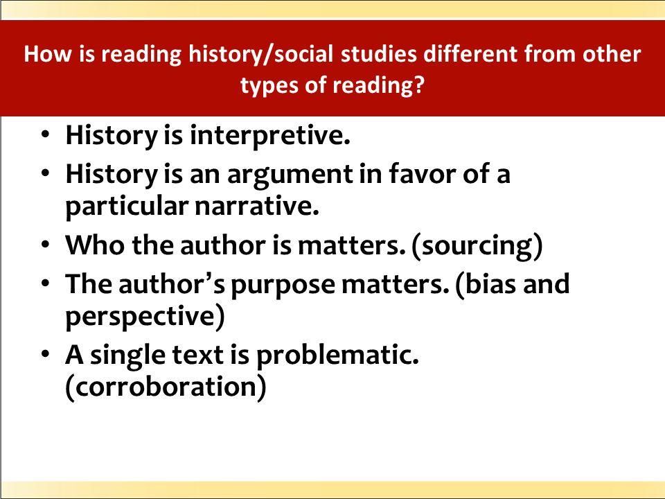 History is interpretive.