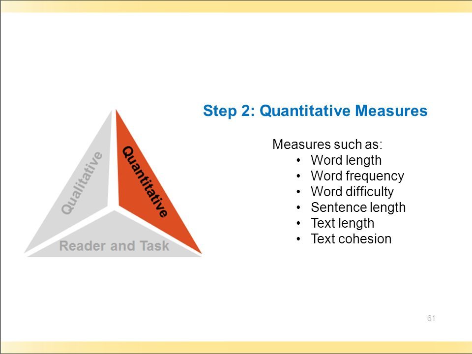 Step 2: Quantitative Measures