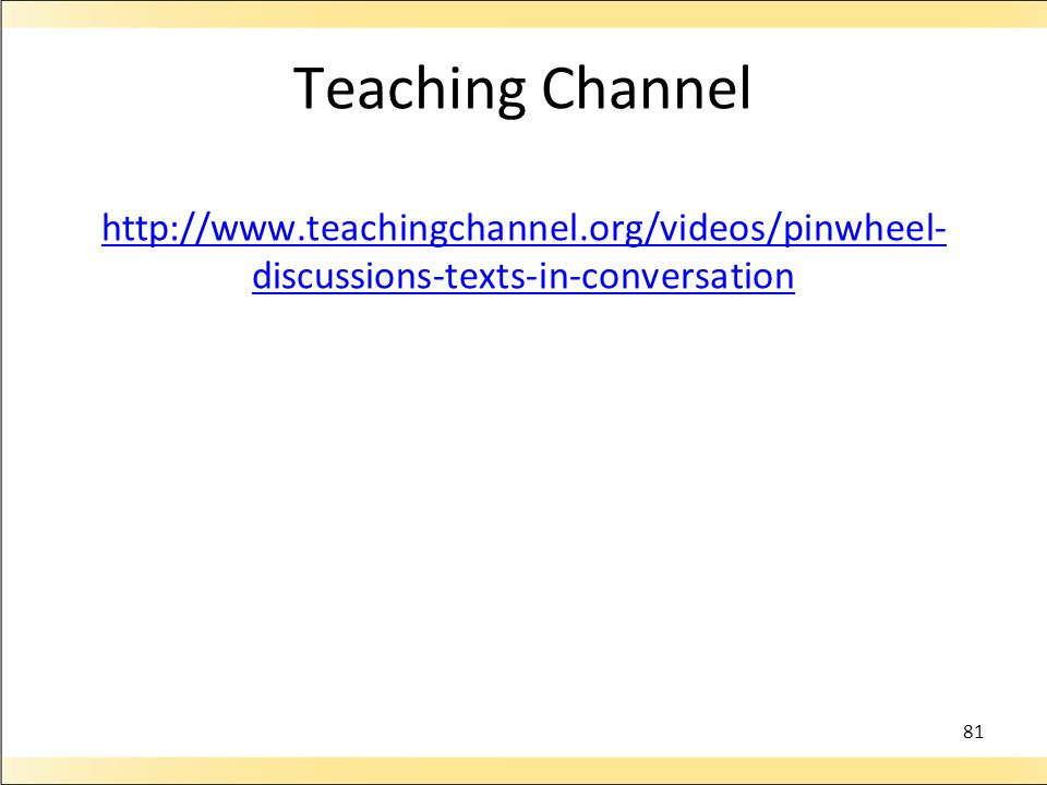 Teaching Channel http://www. teachingchannel