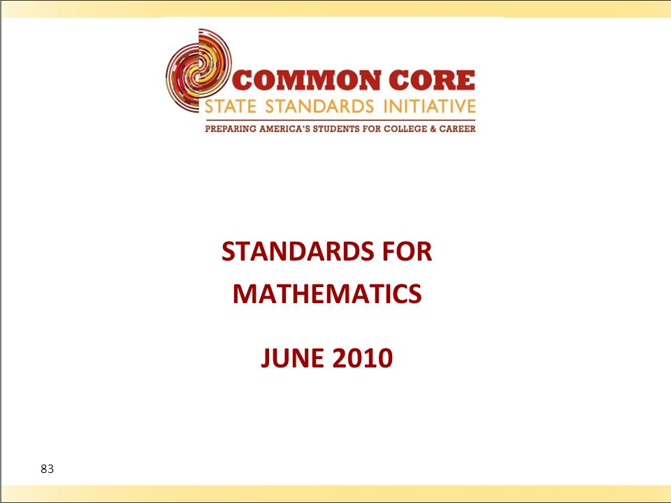 STANDARDS FOR MATHEMATICS JUNE 2010