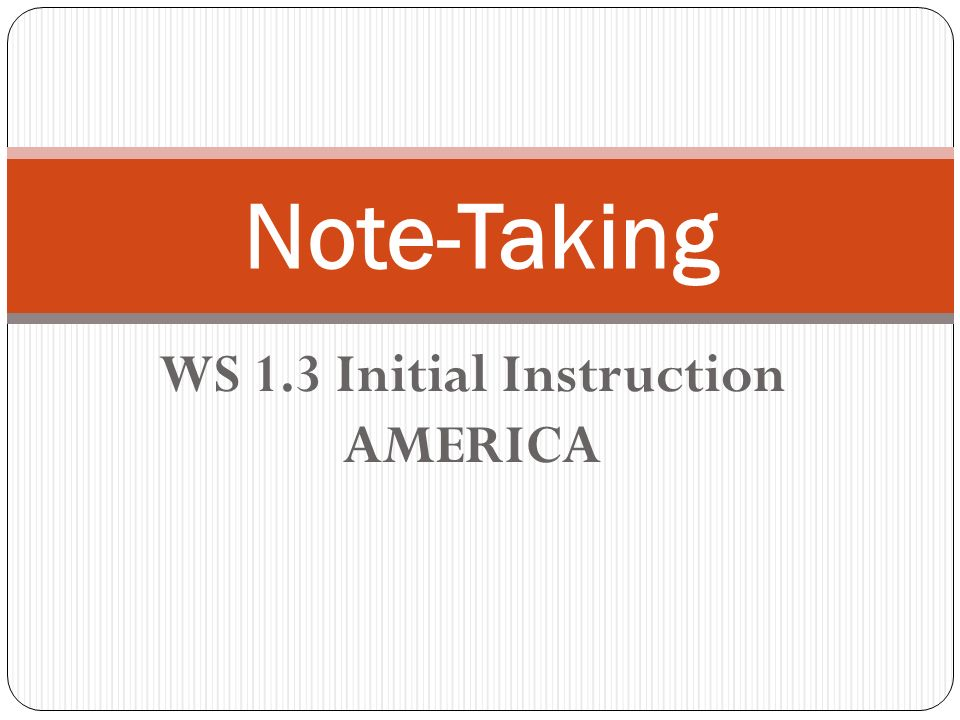 WS 1.3 Initial Instruction AMERICA