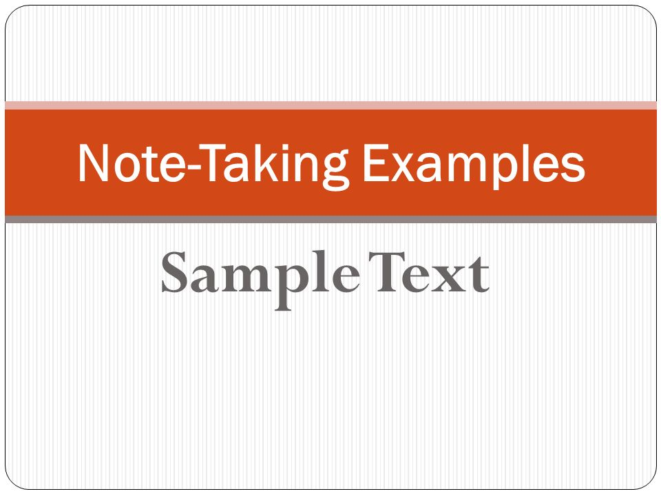 Note-Taking Examples Sample Text