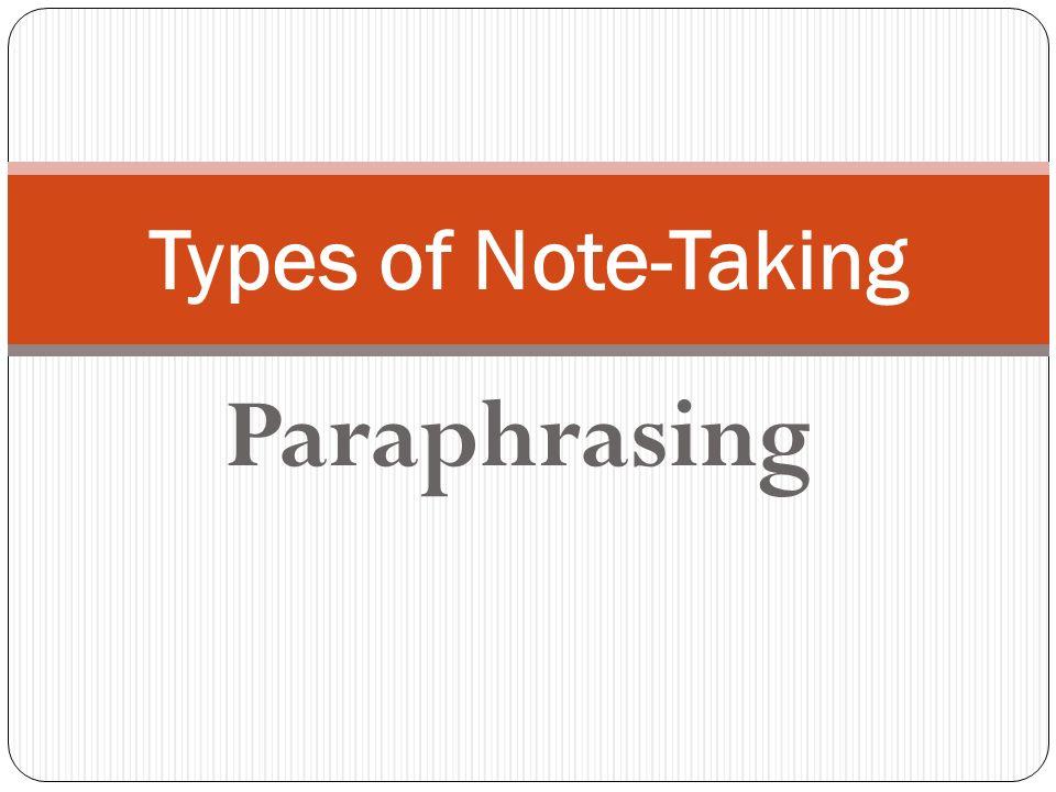 Types of Note-Taking Paraphrasing