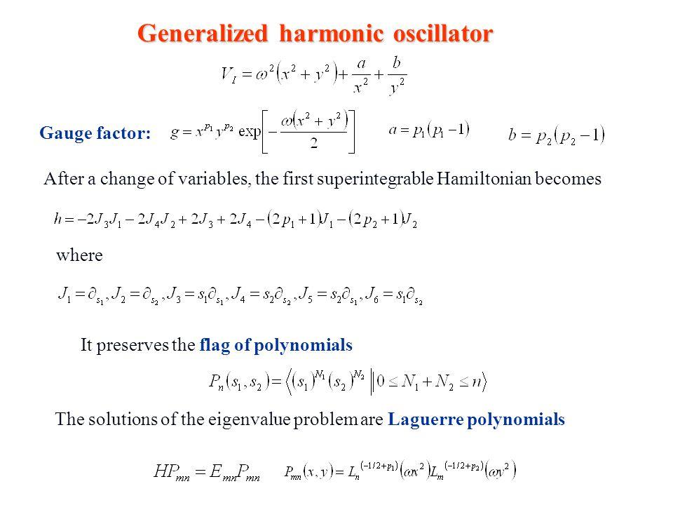 Generalized harmonic oscillator