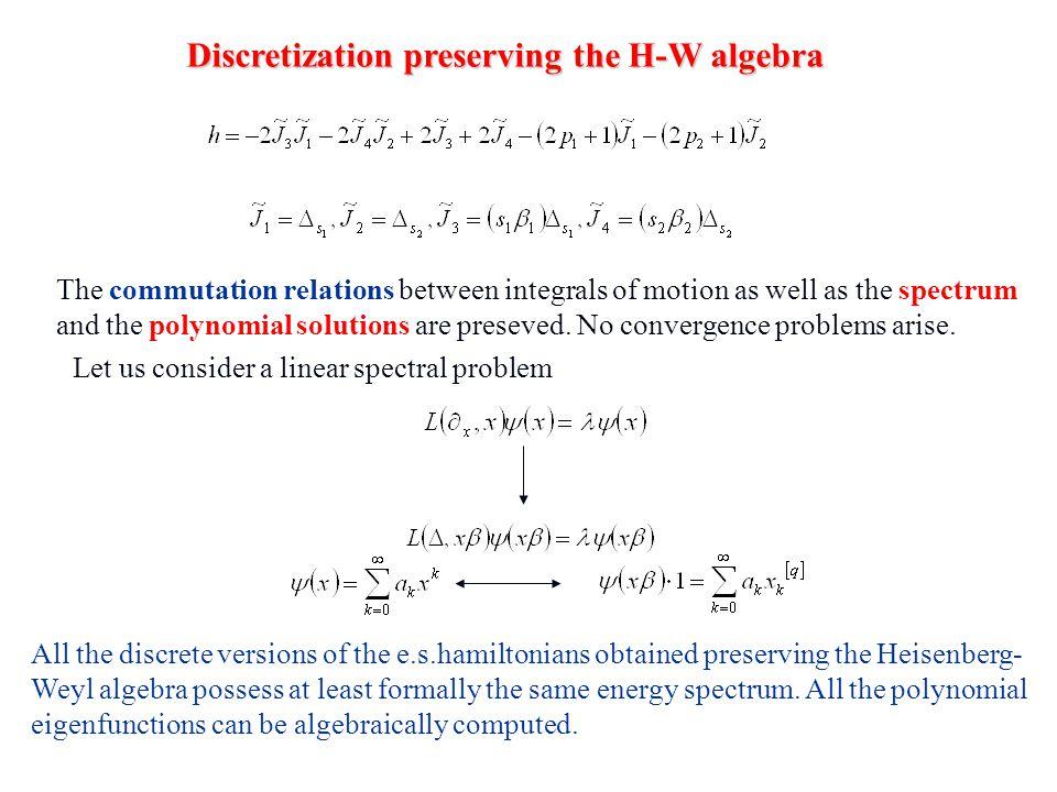 Discretization preserving the H-W algebra