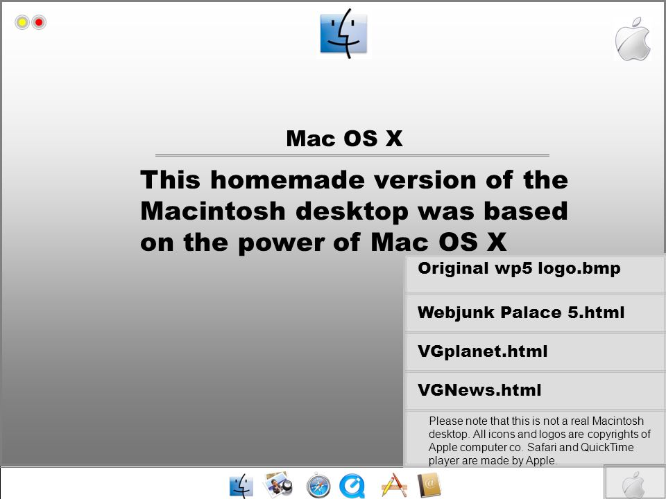 Mac OS X Mac HD. This homemade version of the Macintosh desktop was based on the power of Mac OS X.