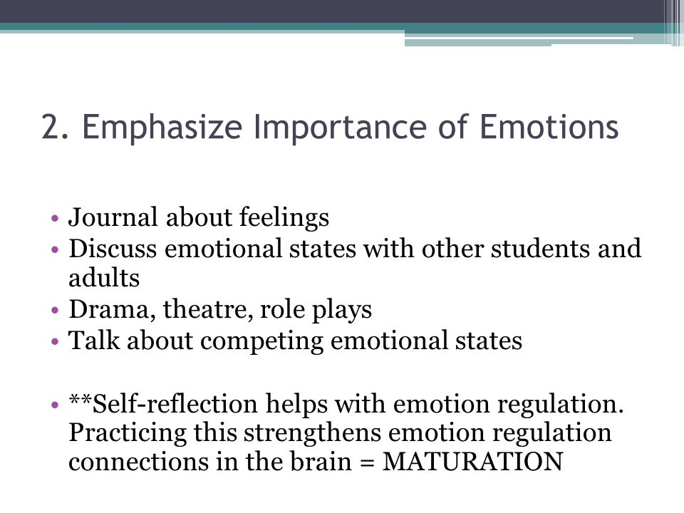 2. Emphasize Importance of Emotions